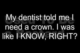 Dentist Quotes Classy A Funny Quotes Dentist Dump A Day