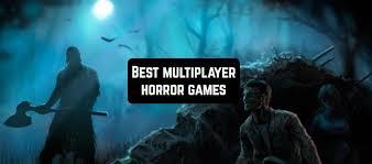 10 best multiplayer horror games for