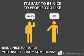 Be Nice Quotes Awesome Trust In Humanity Being Nice
