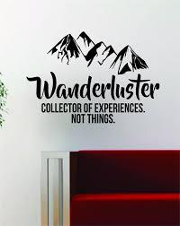 Wanderluster Quote Decal Sticker Wall Vinyl Art Decor Home