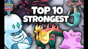 THE TOP 10 STRONGEST POKEMON IN POKEMON SWORD AND SHIELD - YouTube