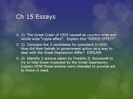 the stock market crash and the great depression ch ppt  ch 15 essays  1 the great crash of 1929 caused as country wide