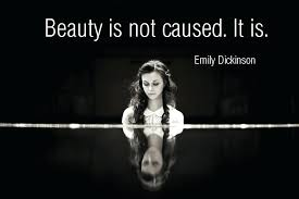 Famous Quotes Of Beauty Best of Famous Beauty Quotes Beauty Is Not Caused It Is Famous Quotes Beauty
