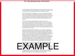 as i lay dying essay conclusion research paper academic service as i lay dying essay conclusion suggested essay topics and study questions for william faulkner s
