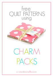 Free Charm Pack Quilt Patterns - U Create & Beautiful free quilt patterns that use charm packs! Pre-cuts make quilting  easy! Adamdwight.com