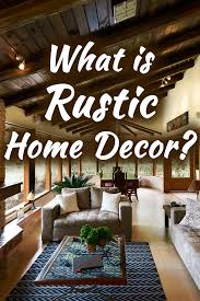 the rustic home decor guide inc