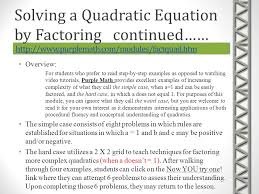 solving a quadratic equation by factoring continued