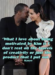 Kanye Love Quotes Interesting 48 Times Kanye West Described Kim Kardashian In The Most Kanye Way