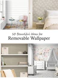 10 beautiful ideas for removable wallpaper l and stick wallpaper lets you try the trends