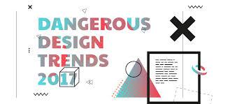 Bad Design Trends Dangerous Design Trends 2017 Muzli Design Inspiration