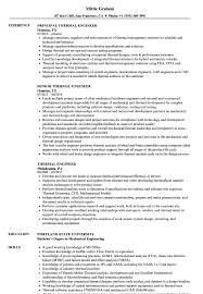 Ensuring that you send out a meticulously prepared resume is vital for getting that call to be interviewed and ultimately land that. Thermal Engineer Resume Samples Velvet Jobs