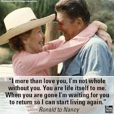 Ronald Reagan Love Quotes Magnificent You Are Life Itself To Me Beautiful Love Quote By Ronald Reagan