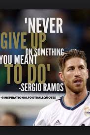 Football Quotes By Players Awesome Soccer Quotes SergioRamos Soccer Quotes Pinterest Real