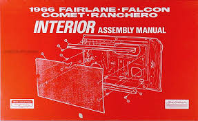 1966 interior assembly manual fairlane falcon ranchero comet cyclone