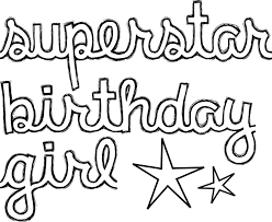 Small Picture superstar birthday girl printable sentiment for handmade cards
