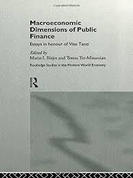 macroeconomic dimensions of public finance essays in honour of  macroeconomic dimensions of public finance