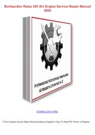 bombardier rotax atv engine service repai by claireborrego issuu