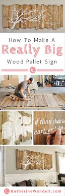 Awesome Tutorial On How To Make A Really Big Pallet Sign! - - - -