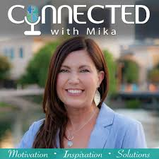 Connected with Mika Bradford Podcast