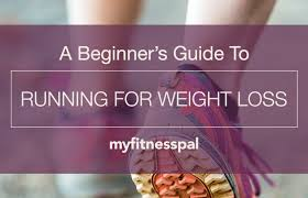 beginner s guide to running for weight loss