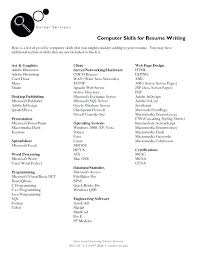 Good Skills For Resume Awesome Computer Skills On Resume Examples List Of Resumes Good How To List