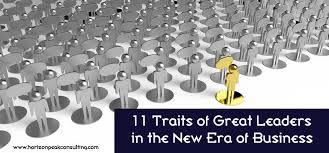 Good Work Traits 11 Traits Of Great Business Leaders Horizon Peak Blog