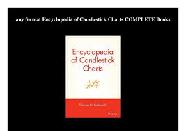 Any Format Encyclopedia Of Candlestick Charts Complete