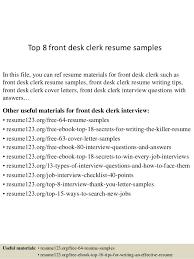 Desk Clerk Resumes Top 8 Front Desk Clerk Resume Samples