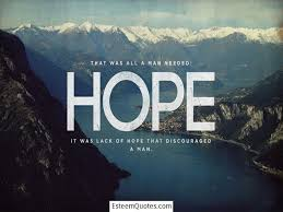 Quotes Of Hope Stunning 48 Hope Quotes To Lift People Up Esteem Quotes