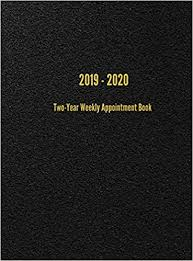 2020 Weekly Appointment Book 2019 2020 Two Year Weekly Appointment Book Weekly Planner
