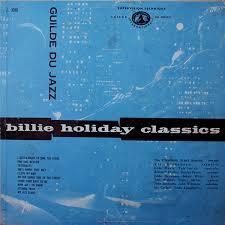 Billie Holiday - <b>Billie Holiday Classics</b> (1955, Vinyl) | Discogs