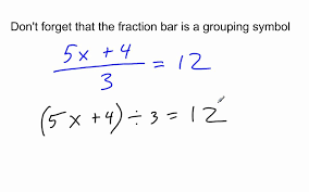 the fraction bar is a grouping symbol