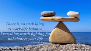 Balanced Life Quotes Cool Inspiring Work Life Balance Quotes With Pictures