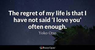 I M In Love With You Quotes Enchanting Regret Quotes BrainyQuote