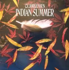 C.V. Jørgensen – Indian Summer (1988, Vinyl) - Discogs