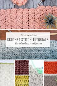 Modern Crochet Designs 30 Crochet Stitches For Blankets And Afghans Many With