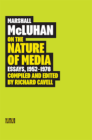 marshall mcluhan on the nature of media gingko pressgingko press marshall mcluhan on the nature of media