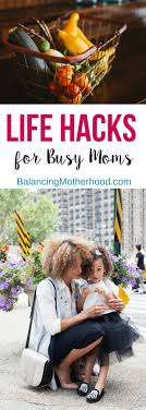 Life Hacks For Moms 190 Best Life Hacks For Mothers Images On Pinterest