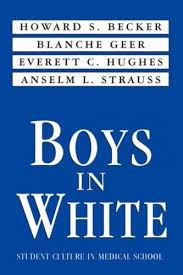 Boys In White: 1st (First) Edition: Howard Saul Becker, Blanche ...