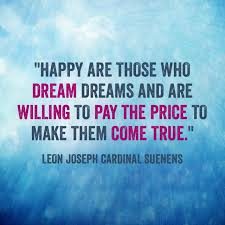 Make Your Dream Come True Quotes Best of Make Your Dreams Come True Quotes