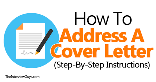 Do You Need An Address On A Cover Letter How To Address A Cover Letter Step By Step Instructions