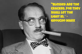 Groucho Marx's quotes, famous and not much - QuotationOf . COM