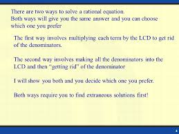 there are two ways to solve a rational equation