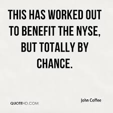 Nyse Quotes Impressive John Coffee Quotes QuoteHD
