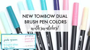Tombow Dual Brush Pen Blank Color Chart Tombow Dual Brush Pen Swatches New Colors 2018 How To Handletter