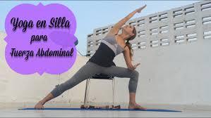 Yoga en Silla - una Secuencia Suave para Fortalecer Fuerza Abdominal -  YouTube