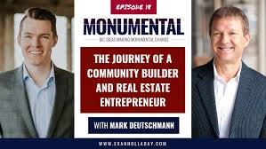 The Journey Of A Community Builder And Real Estate