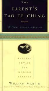 the parent s tao te ching ancient advice for modern parents by 101826