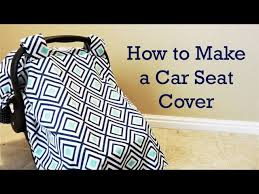 how to make a baby car seat cover you