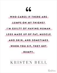 Body Image Quotes Beauteous 48 Honest And Inspiring Body Image Quotes PureWow